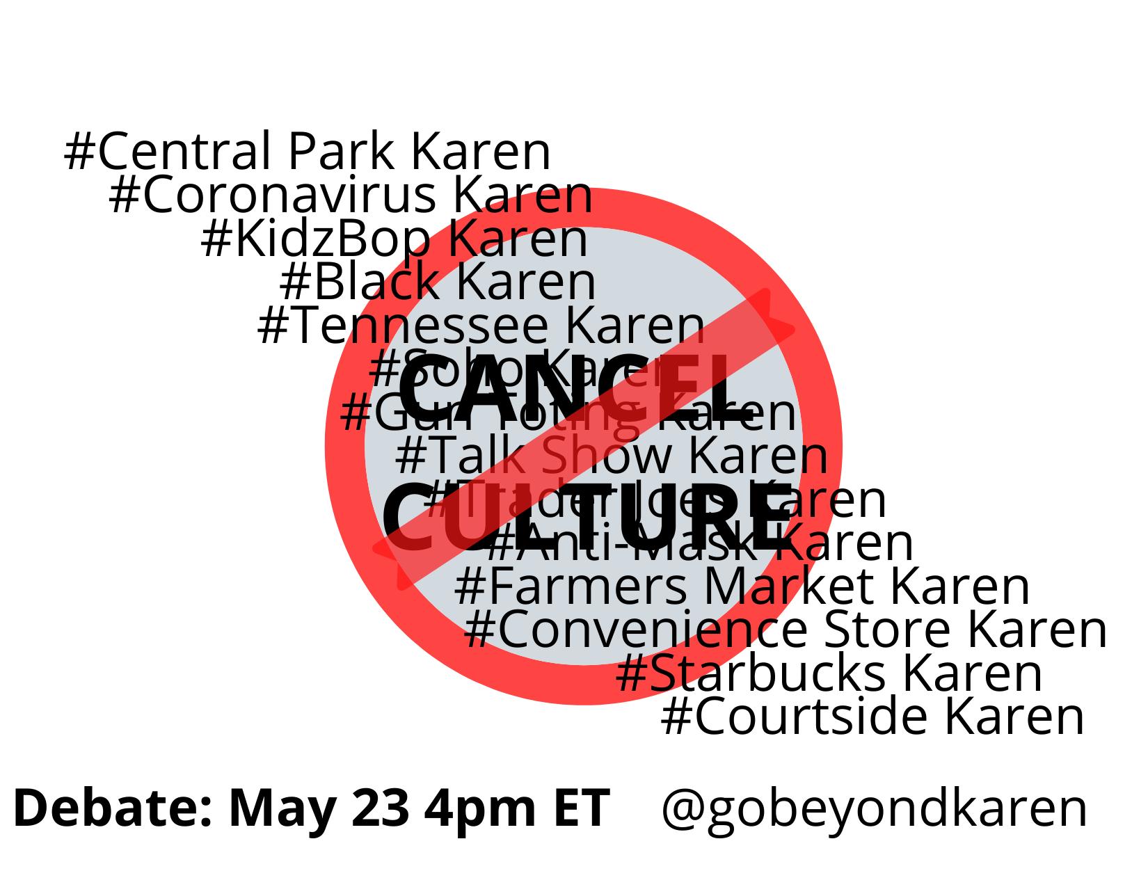 Cancel Culture Debate May 23 via Eventbrite